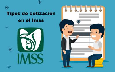 Tipos de Cotización en el IMSS